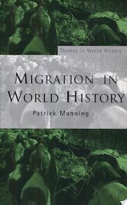 Migration in World History - Patrick Manning (ISBN 9780415311472)