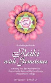 Reiki with Gemstones - Ursula Omenka-Klinger (ISBN 9780914955290)