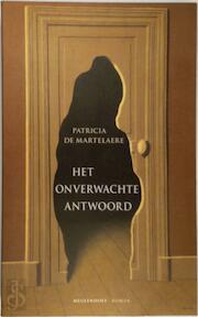 Het onverwachte antwoord - Patricia Martelaere (ISBN 9789029068680)