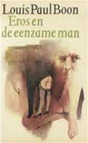 Eros en de eenzame man - Louis Paul Boon (ISBN 9789029503099)