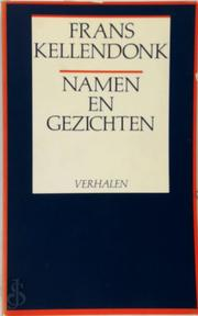 Namen en gezichten - Frans Kellendonk