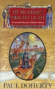 By Murder's Bright Light - Paul Doherty (ISBN 9780747244615)