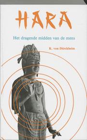 Hara - Karlfried von Durckheim, J.T. C.W. / Stakenburg Sangster-warnaars (ISBN 9789020240665)