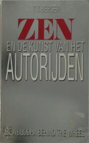 Zen en de kunst van het autorijden - K.T. Berger, Amp, Peter de Rijk (ISBN 9789022978085)