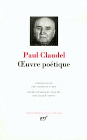 Oeuvre poetique - Paul Claudel