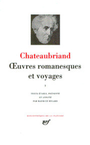 Oeuvres Romanesques et Voyages I - Chateaubriand