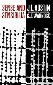 Sense and Sensibilia - J. L. Austin (ISBN 9780195003079)
