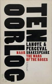 Ten oorlog - Tom Lanoye, Luk Perceval (ISBN 9789053338056)