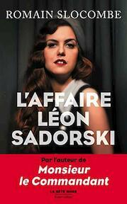L' Affaire Léon Sadorski - Romain Slocombe