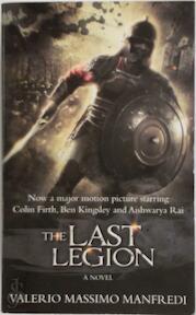 The Last Legion. Film Tie-In - Valerio Massimo Manfredi (ISBN 9780330448024)