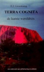 Terra cognita - E. J. Groeskamp (ISBN 9789081045117)