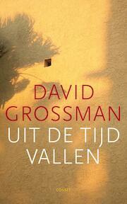 Uit de tijd vallen - David Grossman (ISBN 9789059363632)