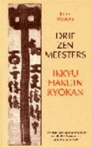 Drie Zenmeesters - John Stevens, Robert Hartzema (ISBN 9789063500610)