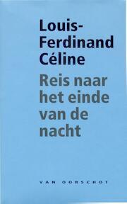 Reis naar het einde van de nacht - Louis-Ferdinand Celine (ISBN 9789028242524)