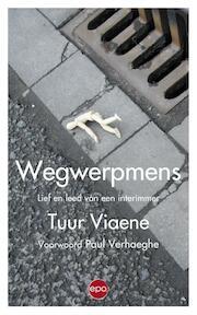 Wegwerpmens - Tuur Viaene (ISBN 9789491297656)