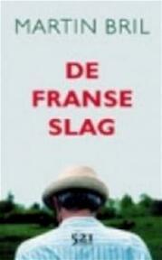 De Franse slag - Martin Bril (ISBN 9789076927862)