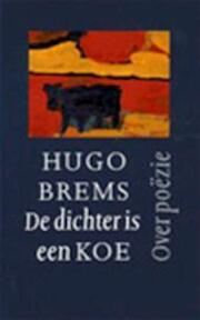 De dichter is een koe - Hugo Brems (ISBN 9789029506656)