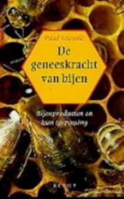 De geneeskracht van bijen - Paul Uccusic, Moonje Reitsma (ISBN 9789023009597)