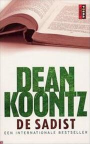 De sadist - Dean Ray Koontz, Frank Visser (ISBN 9789021013657)
