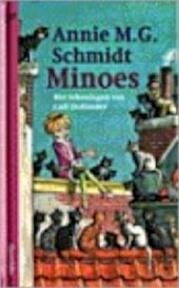 Minoes - Annie M.G. Schmidt, C. Hollander (ISBN 9789021481166)