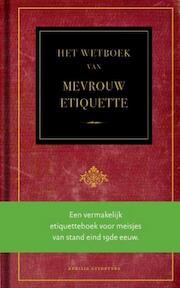 Het wetboek van Mevrouw Etiquette - E.C. van den M (ISBN 9789059942837)