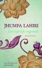 Een tijdelijk ongemak - Jhumpa Lahiri (ISBN 9789029089197)