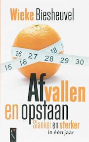 Afvallen en opstaan - Wieke Biesheuvel (ISBN 9789063052959)
