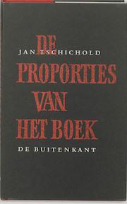 De proporties van het boek - Jan Tschichold (ISBN 9789070386368)