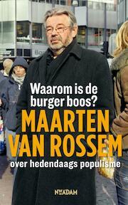 Waarom is de burger boos? - Maarten van Rossem (ISBN 9789046807057)