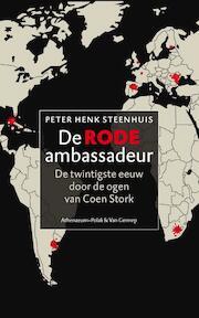 De rode ambassadeur - Peter Henk Steenhuis (ISBN 9789025368784)