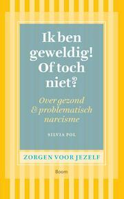Ik ben geweldig! of toch niet? - Silvia Pol (ISBN 9789461055392)