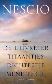 De uitvreter / Titaantjes / Dichtertje / Mene Tekel - Nescio (ISBN 9789038893044)