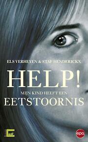 Help! Mijn kind heeft een eetstoornis - Els Verheyen, Staf Henderickx (ISBN 9789462670273)