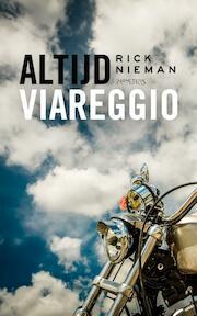 Altijd Viareggio - Rick Nieman (ISBN 9789044627732)