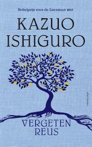 Vergeten reus - Kazuo Ishiguro (ISBN 9789025444129)