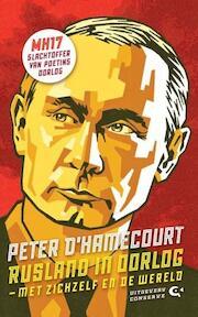 Rusland in oorlog - Peter d' Hamecourt (ISBN 9789054293729)