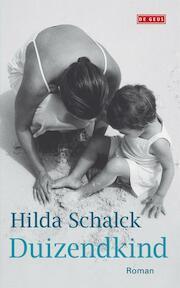 Duizendkind - Hilda Schalck (ISBN 9789044518269)