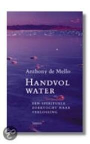 Handvol water - Anthony De Mello, Paul Janssen (ISBN 9789020936834)