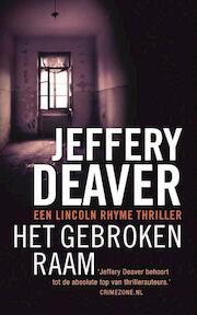 Het gebroken raam - Jeffery Deaver (ISBN 9789047507970)