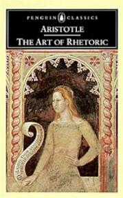 The Art of Rhetoric - Aristotle (ISBN 9780140445107)