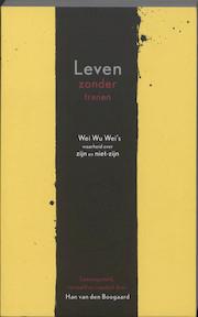 Leven zonder tranen - Han van den Boogaard (ISBN 9789077228999)