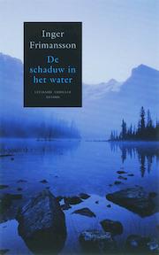 De schaduw in het water - Inger Frimansson (ISBN 9789041410344)