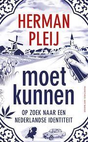 Moet kunnen - Herman Pleij (ISBN 9789035142381)