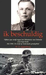 Ik beschuldig - W.D. Jagtenberg (ISBN 9789059119093)