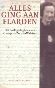 Alles ging aan flarden - Klaartje de Zwarte (ISBN 9789460032189)
