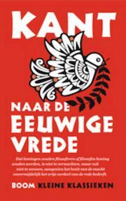 Naar de eeuwige vrede - Immanuel Kant (ISBN 9789461050526)