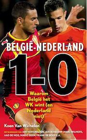 Belgie - Nederland 1-0 - Koen Van Wichelen (ISBN 9789043917001)