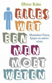 Alles wat een man moet weten - O. Kuhn (ISBN 9789022551042)