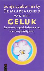 De maakbaarheid van het geluk - Sonja Lyubomirsky (ISBN 9789063052799)