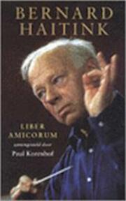 Bernard Haitink - Paul (Red. Korenhof (ISBN 9789041403414)